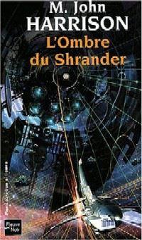 L'Ombre du Shrander [2004]