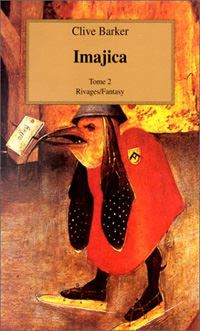 Imajica - Tome II [#2 - 1996]