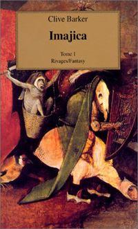 Imajica - Tome I #1 [1996]