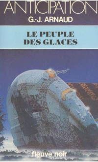 La Compagnie des Glaces : Le Peuple des Glaces #3 [1981]