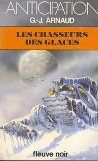 La Compagnie des Glaces : Les Chasseurs des Glaces [#4 - 1981]