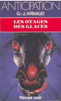 La Compagnie des Glaces : Les Otages des Glaces [#6 - 1982]