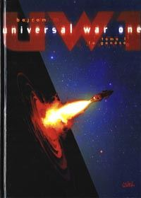Universal War One : La genèse Tome 1 [1999]