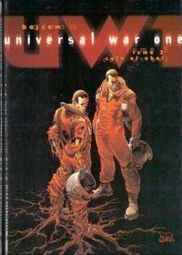 Universal War One : Caïn et Abel [Tome 3 - 2001]