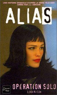 Alias : Opération Solo #3 [2004]