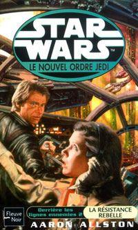 Star Wars : Le Nouvel Ordre Jedi : Derrière les lignes ennemies II : La Résistance rebelle Tome 12 [2004]
