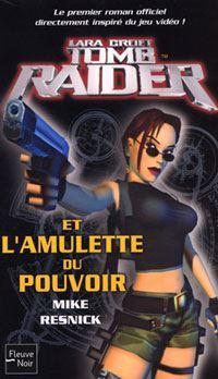 Tomb Raider : L'Amulette du pouvoir #1 [2004]