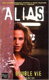Alias : Double Vie #1 [2003]