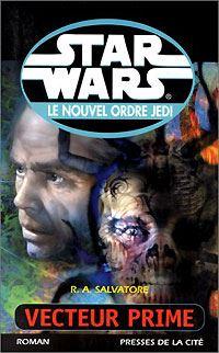 Star Wars : Le Nouvel Ordre Jedi : Vecteur Prime Tome 1 [2000]