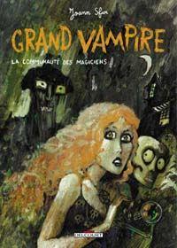 Grand Vampire : La Communauté des magiciens #5 [2004]
