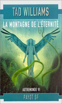 Autremonde : La Montagne de l'Eternité #6 [2002]