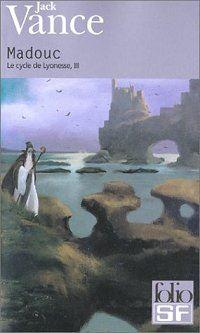 Le Cycle de Lyonesse : Madouc #3 [2004]