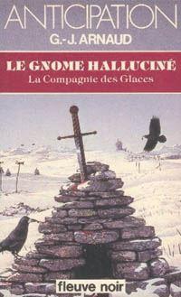 La Compagnie des Glaces : Le Gnome halluciné #7 [1982]