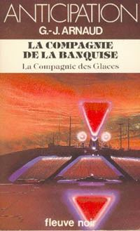 La Compagnie des Glaces : La Compagnie de la Banquise [#8 - 1982]