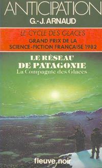 La Compagnie des Glaces : Le Résau de Patagonie #9 [1982]