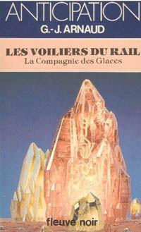 La Compagnie des Glaces : Les Voiliers du Rail [#10 - 1982]