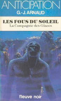 La Compagnie des Glaces : Les Fous du Soleil [#11 - 1983]