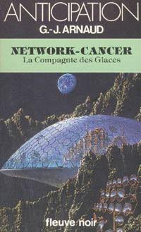 La Compagnie des Glaces : Network-Cancer [#12 - 1983]