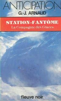 La Compagnie des Glaces : Station-Fantôme [#13 - 1983]