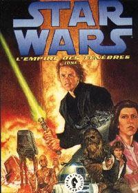 Star Wars : L'empire des ténèbres #1 [1992]