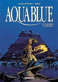 Aquablue : Le Baiser d'Arakh #10 [2004]