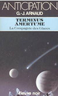 La Compagnie des Glaces : Terminus Amertume [#15 - 1983]
