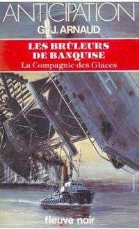 La Compagnie des Glaces : Les Brûleurs de Banquise #16 [1984]