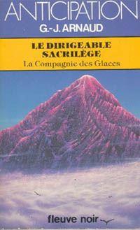 La Compagnie des Glaces : Le Dirigeable Sacrilège [#18 - 1984]