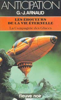 La Compagnie des Glaces : Les Eboueurs de la Vie Eternelle [#20 - 1984]
