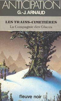 La Compagnie des Glaces : Les Trains-Cimetières #21 [1985]