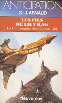 La Compagnie des Glaces : Les Fils de Lien Rag #22 [1985]