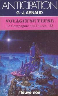 La Compagnie des Glaces : Voyageuse Yeuse #23 [1985]