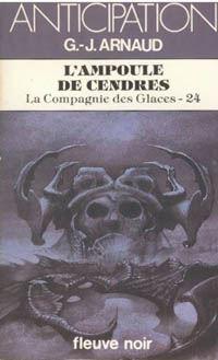 La Compagnie des Glaces : L'Ampoule de Cendres [#24 - 1985]