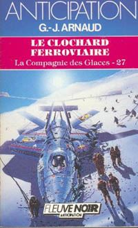 La Compagnie des Glaces : Le Clochard ferroviaire [#27 - 1986]