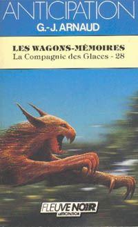 La Compagnie des Glaces : Les Wagons-mémoires [#28 - 1986]