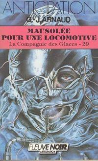 La Compagnie des Glaces : Mausolée pour une locomotive [#29 - 1986]