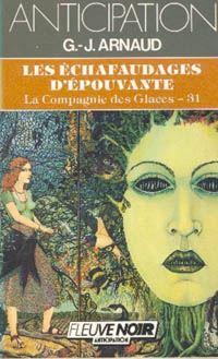 La Compagnie des Glaces : Les Echaffaudages d'épouvante #31 [1987]