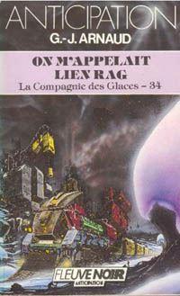 La Compagnie des Glaces : On m'appelait Lien Rag #34 [1987]
