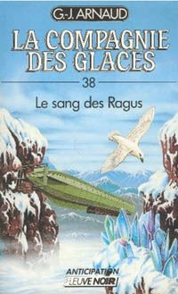 La Compagnie des Glaces : Le sang des Ragus [#38 - 1988]
