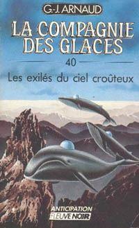 La Compagnie des Glaces : Les exilés du ciel croûteux #40 [1988]