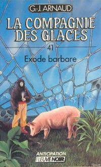 La Compagnie des Glaces : Exode barbare [#41 - 1988]