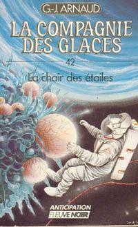 La Compagnie des Glaces : La chair des étoiles #42 [1988]
