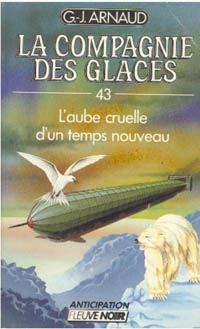 La Compagnie des Glaces : L'aube cruelle d'un temps nouveau [#43 - 1988]