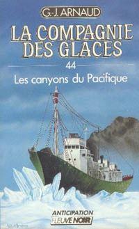 La Compagnie des Glaces : Les canyons du Pacifique [#44 - 1989]
