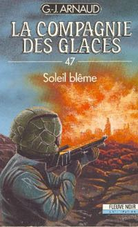 La Compagnie des Glaces : Soleil blême [#47 - 1989]