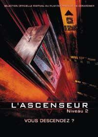 L'ascenseur, niveau 2 [2001]
