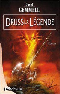 Le Cycle de Drenaï : Druss la Légende #4 [2002]