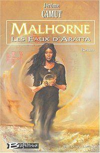 Malhorne : Les Eaux d'Aratta [#2 - 2004]