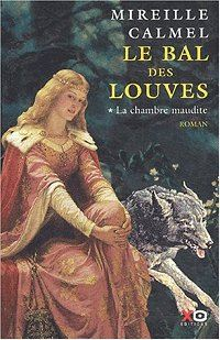 Le Bal des Louves : La Chambre Maudite [#1 - 2003]