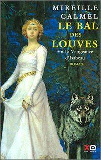 Le Bal des Louves : La Vengeance d'Isabeau [#2 - 2003]